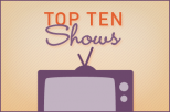 TC Top Ten: Television