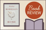 The rough redemption of Toni Morrison's Home